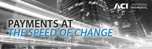 Payments at the speed of change